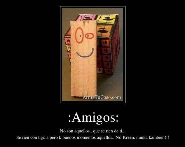 :Amigos: