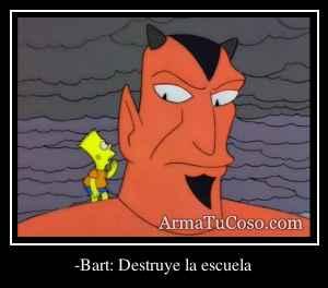 -Bart: Destruye la escuela