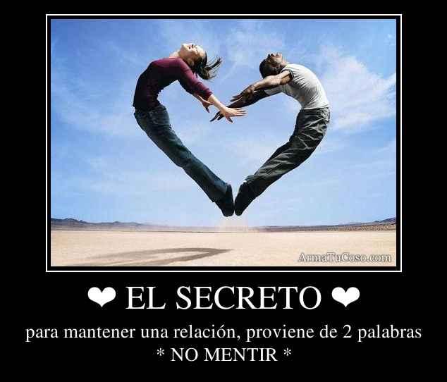 ❤ EL SECRETO ❤
