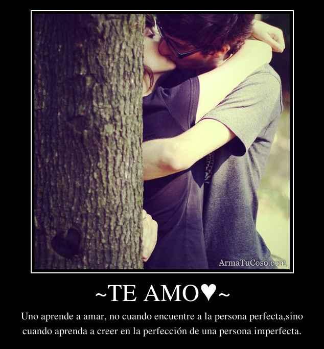 ~TE AMO♥~