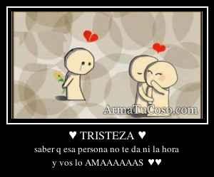 ♥ TRISTEZA ♥