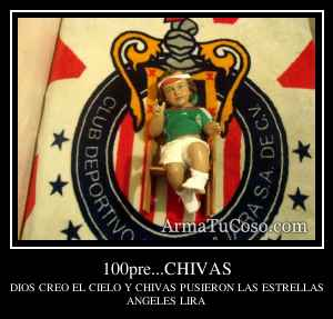 100pre...CHIVAS