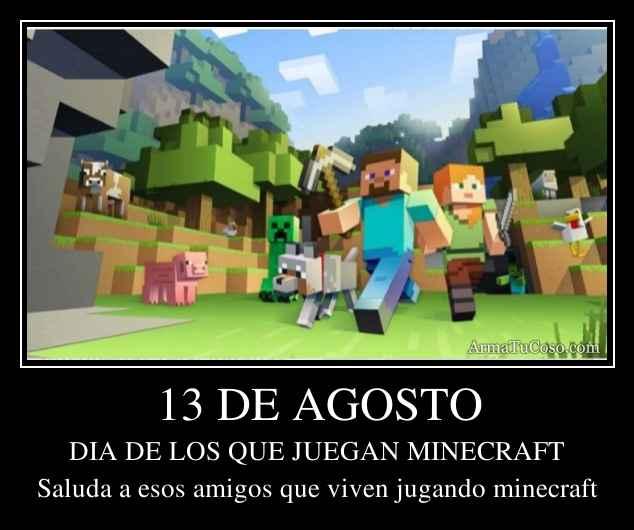 13 DE AGOSTO