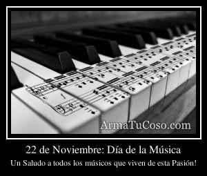22 de Noviembre: Día de la Música