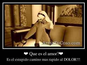 ❤ Que es el amor?❤