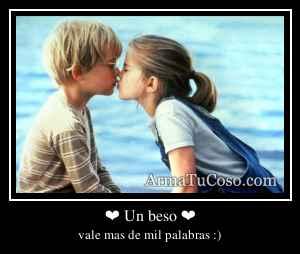 ❤ Un beso ❤