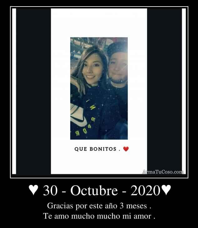 ♥ 30 - Octubre - 2020♥