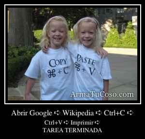 Abrir Google ➪ Wikipedia ➪ Ctrl+C ➪