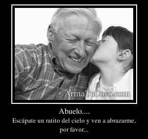 Abuelo....