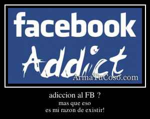 adiccion al FB ?