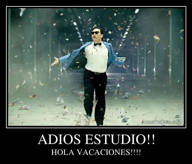 ADIOS ESTUDIO!!