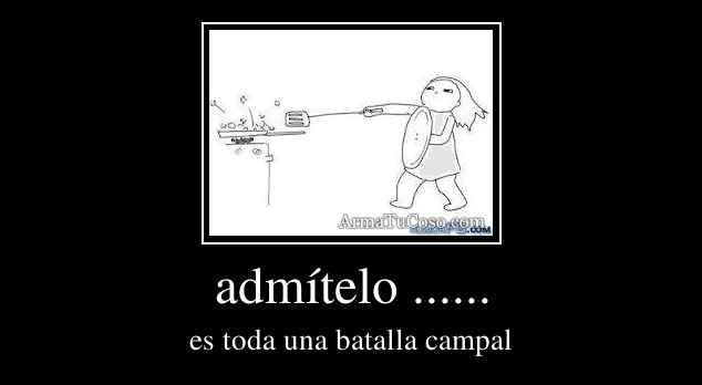 admítelo ......