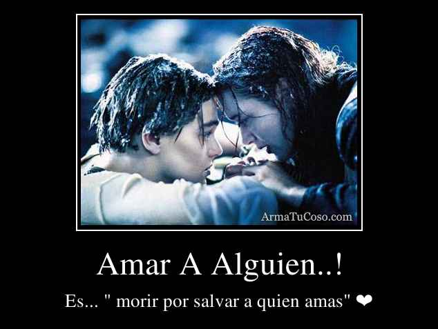 Amar A Alguien..!