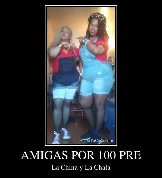 AMIGAS POR 100 PRE