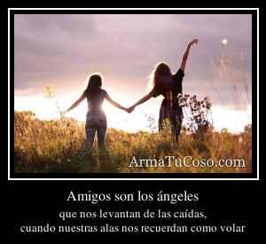 Amigos son los ángeles