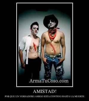 AMISTAD!