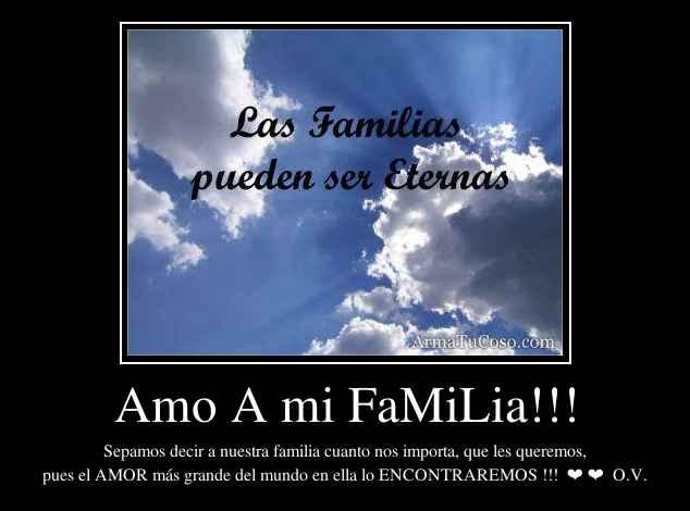 Amo A mi FaMiLia!!!