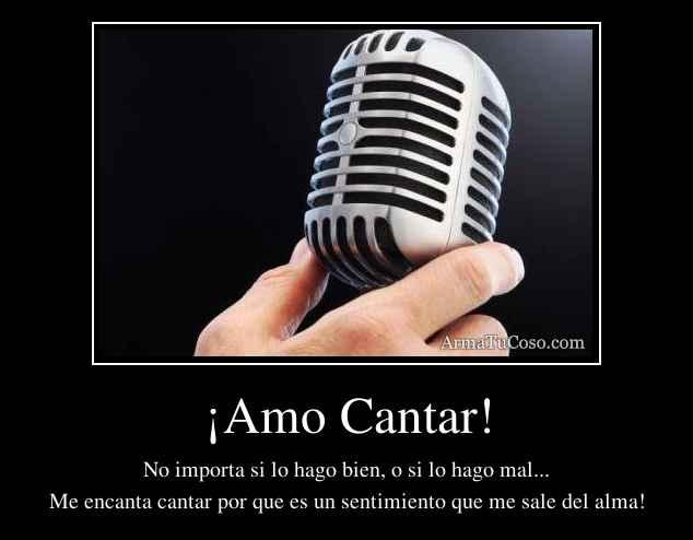¡Amo Cantar!