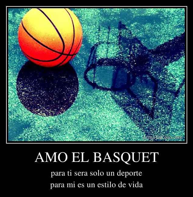 AMO EL BASQUET