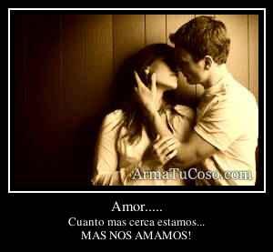 Amor.....