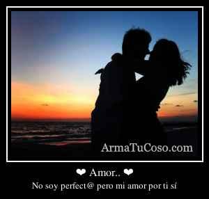 ❤ Amor.. ❤