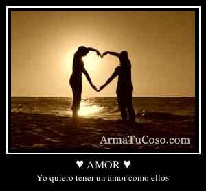 ♥ AMOR ♥