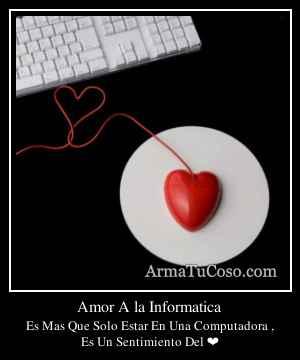 Amor A la Informatica