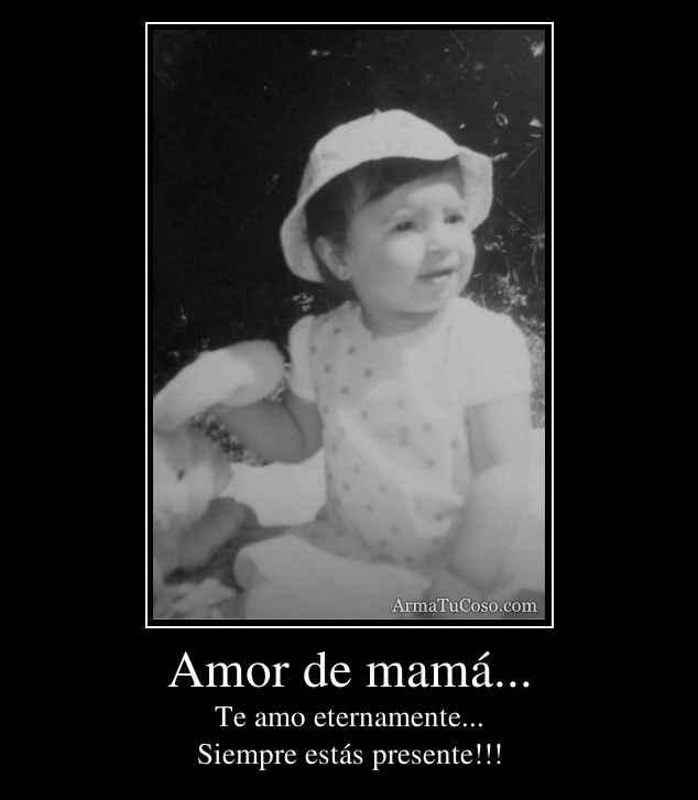 Amor de mamá...