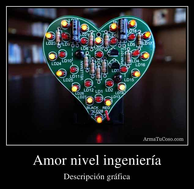 Amor nivel ingeniería