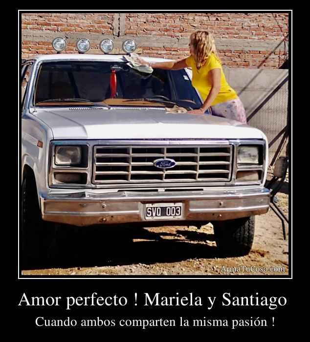 Amor perfecto ! Mariela y Santiago