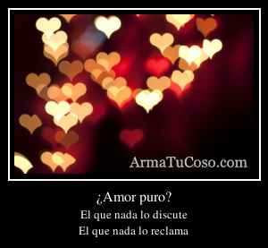 ¿Amor puro?