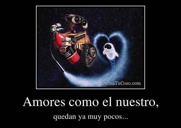 Amores como el nuestro,