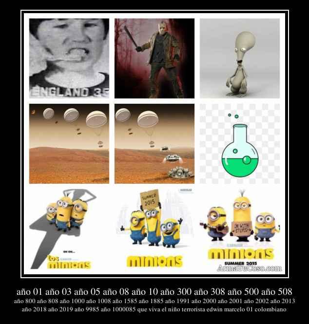 año 01 año 03 año 05 año 08 año 10 año 300 año 308 año 500 año 508