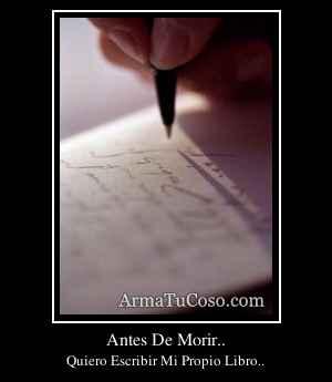 Antes De Morir..