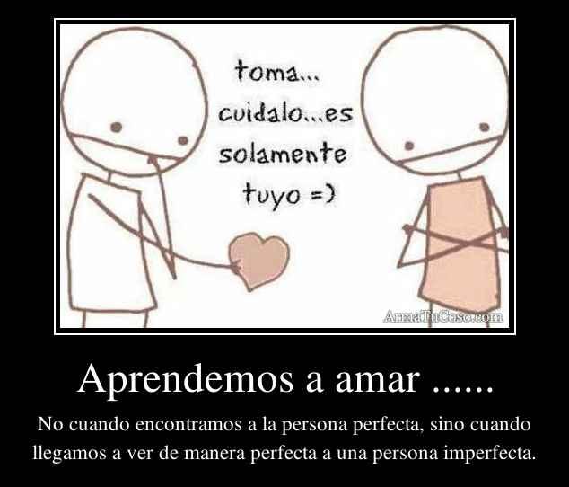 Aprendemos a amar ......