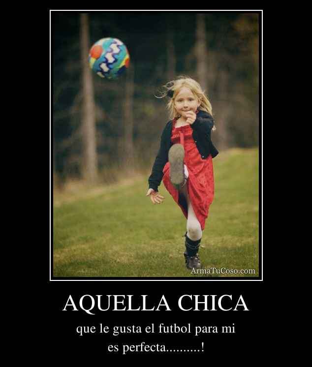 AQUELLA CHICA