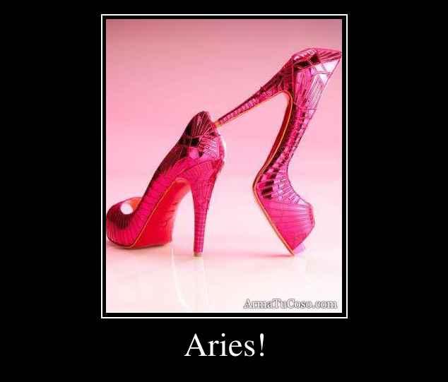 Aries!