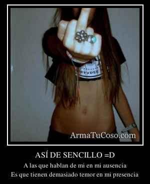 ASÍ DE SENCILLO =D