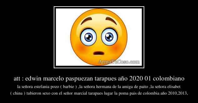 att : edwin marcelo paspuezan tarapues año 2020 01 colombiano