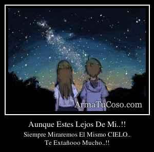 Aunque Estes Lejos De Mi..!!