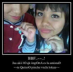 BBF..~~..!