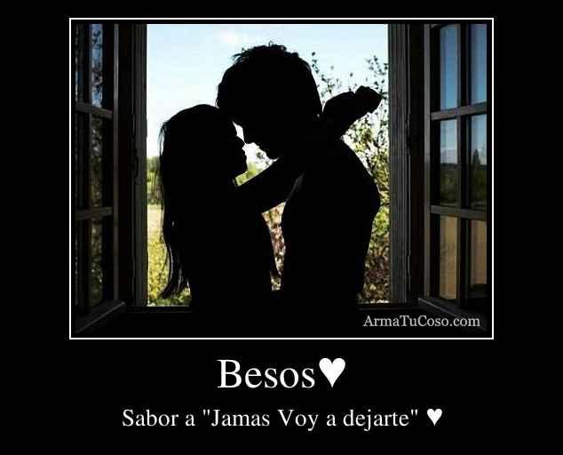 Besos♥