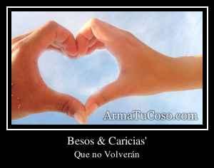 Besos & Caricias'
