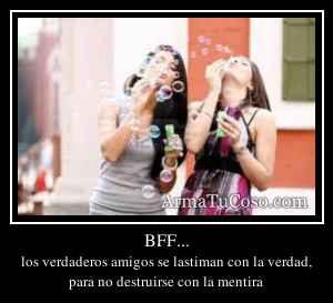 BFF...