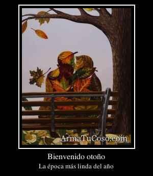 Bienvenido otoño