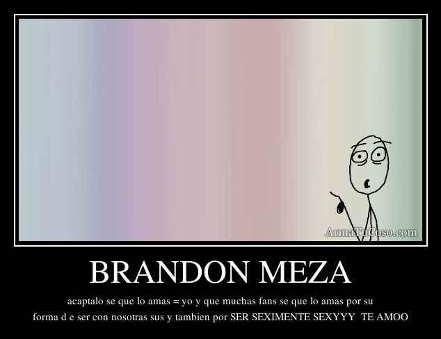 - armatucoso-brandon-meza-831900