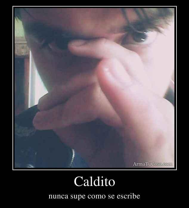 Caldito