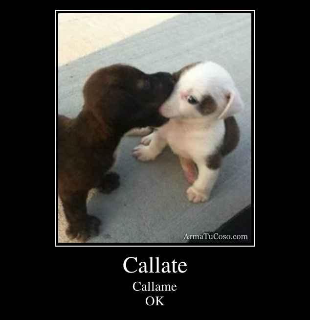 Callate