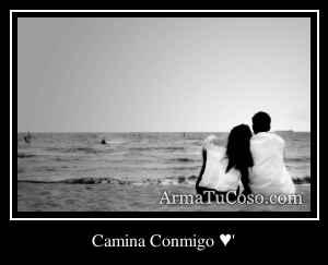 Camina Conmigo ♥'