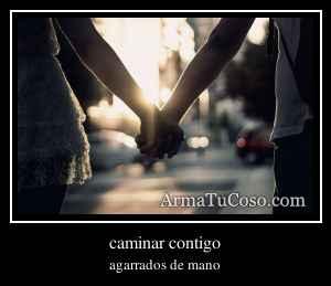 caminar contigo